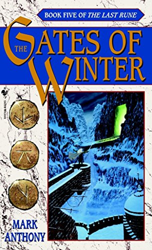 Gates of Winter: the Last Rune #5 By Mark Anthony
