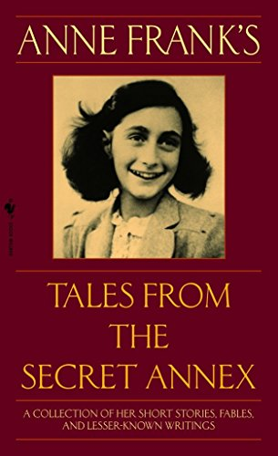 Tales From The Secret Annex Revised By Anne Frank