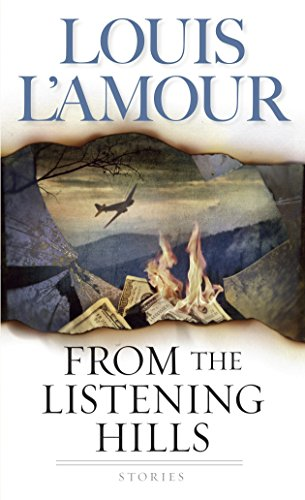 From the Listening Hills By Louis L'Amour