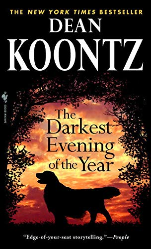 The Darkest Evening of the Year By Dean R Koontz