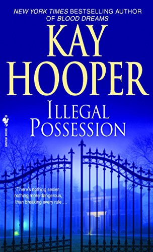 Illegal Possession By Kay Hooper