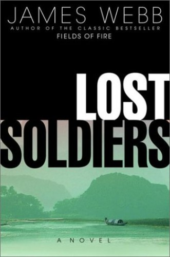 Lost Soldiers By James H. Webb