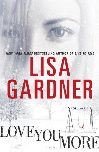 Love You More By Lisa Gardner