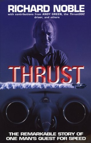 Thrust By Richard Noble