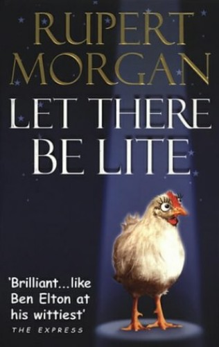 Let There Be Lite By Rupert Morgan