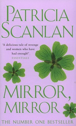 Mirror, Mirror By Patricia Scanlan