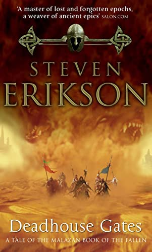 Deadhouse Gates: (Malazan Book of Fallen 2) by Steven Erikson