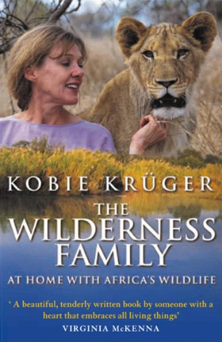 The Wilderness Family By Kobie Kruger