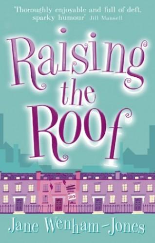 Raising The Roof By Jane Wenham-Jones
