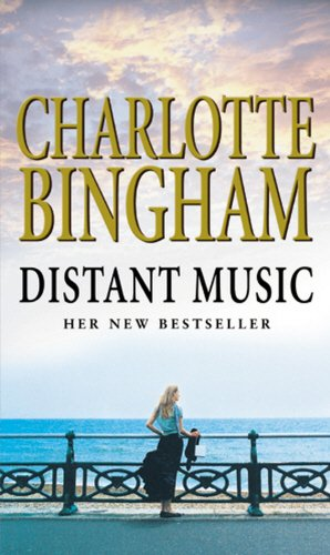 Distant Music By Charlotte Bingham