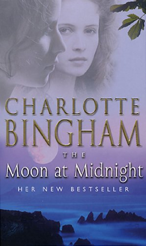 The Moon At Midnight By Charlotte Bingham