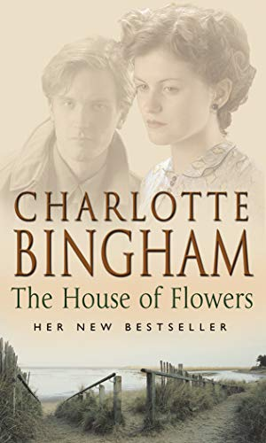 The House Of Flowers: The Eden Series Book 2 By Charlotte Bingham