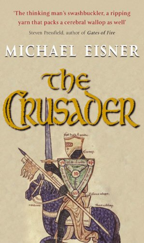 The Crusader By Michael Eisner