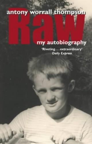 Raw By Antony Worrall Thompson