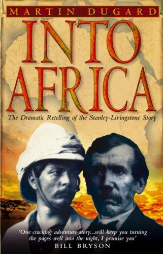 Into Africa von Martin Dugard