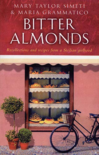 Bitter Almonds By Maria Grammatico