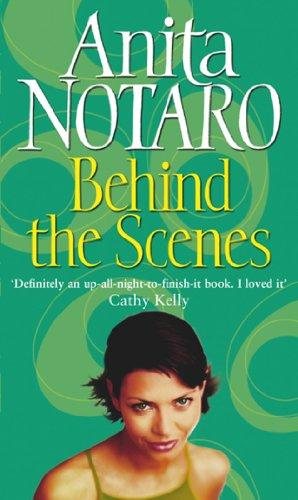 Behind The Scenes By Anita Notaro