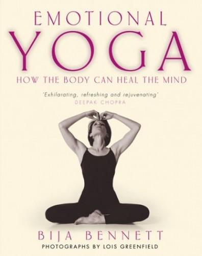 Emotional Yoga By Bija Bennett