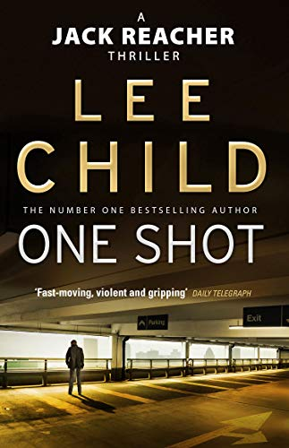 One Shot: (Jack Reacher 9) By Lee Child