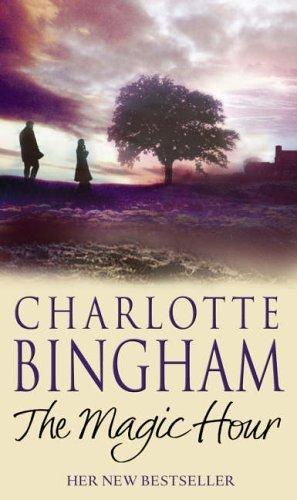 The Magic Hour By Charlot Bingham