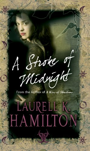 A Stroke Of Midnight By Laurell K. Hamilton