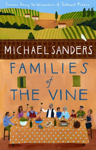 Families of the Vine By Michael Sanders