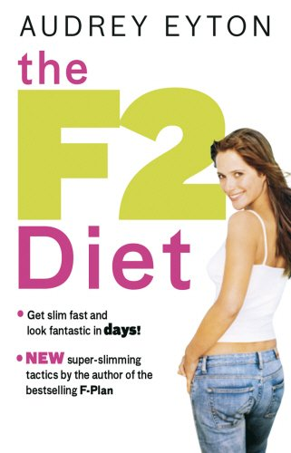 The F2 Diet by Audrey Eyton
