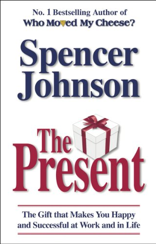The Present By Dr Spencer Johnson
