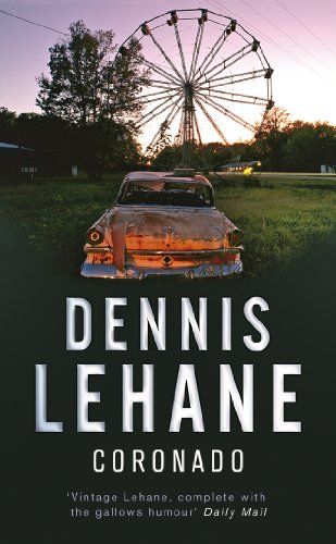 Coronado By Dennis Lehane