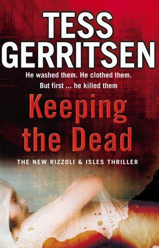 Keeping the Dead By Tess Gerritsen