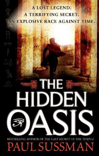 The Hidden Oasis By Paul Sussman