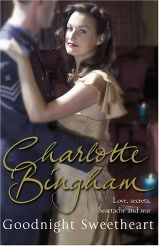 Goodnight Sweetheart By Charlotte Bingham