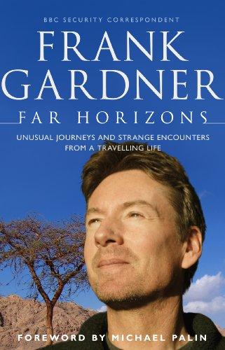 Far Horizons By Frank Gardner