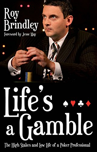 Life's a Gamble By Roy Brindley