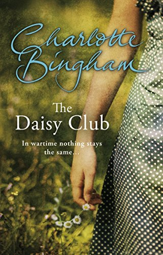 The Daisy Club By Charlotte Bingham