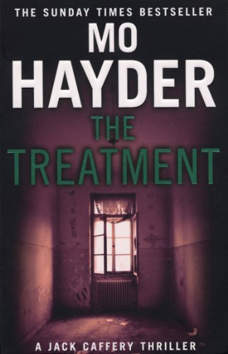 The Treatment: Jack Caffery Series 2 by Mo Hayder
