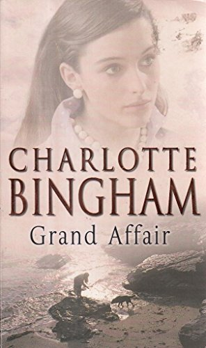 Grand Affair By Charlotte Bingham