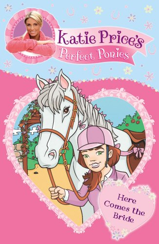Katie Prices Perfect Ponies By Katie Price
