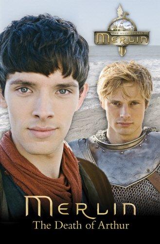 Merlin: The Death of Arthur by
