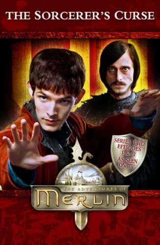 """""""Merlin"""" The Sorcerer's Curse By Jacqueline Rayner"""