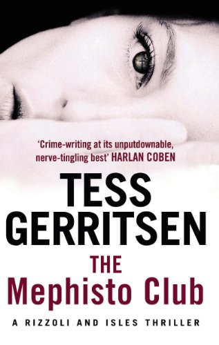 The Mephisto Club: Rizzoli & Isles Series 6 by Tess Gerritsen