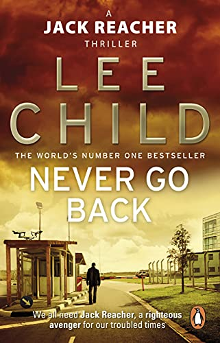 Never Go Back: (Jack Reacher 18) by Lee Child