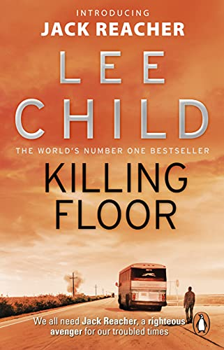 Killing Floor: (Jack Reacher 1) By Lee Child