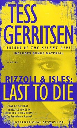 Last to Die With Bonus Short Story John By Tess Gerritsen