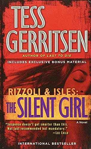 Silent Girl With Bonus Short Story Freak By Tess Gerritsen