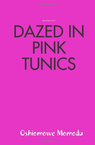 Dazed in Pink Tunics By Oshiomowe Momodu