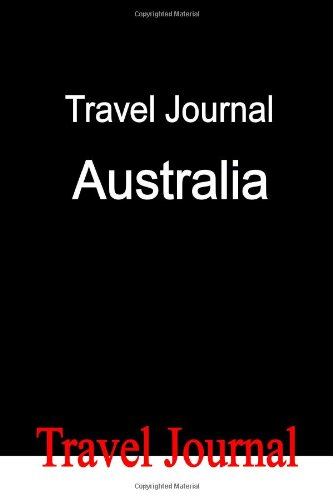 Travel Journal Australia By E Locken