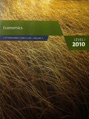 Economics (CFA Program Curriculum level 1, volume 2) By CFA Institute