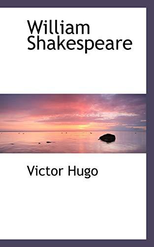 William Shakespeare By Victor Hugo