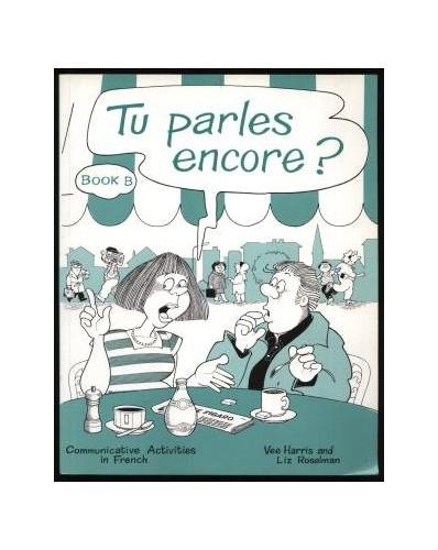 Tu Parles Encore? By Vee Harris